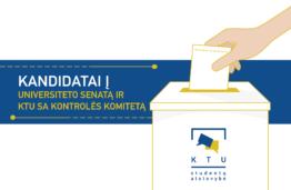 Susipažink – kandidatai į KTU senatą ir kontrolės komitetą